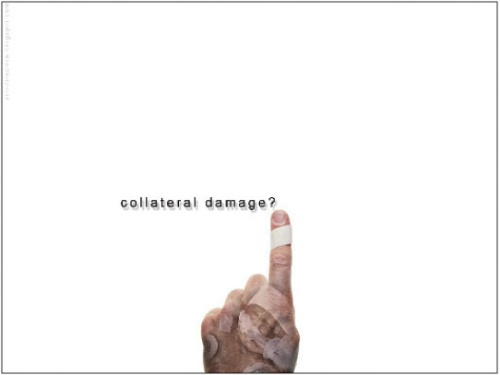 collateral damage?